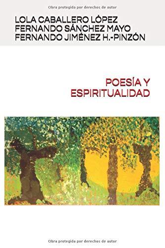 POESÍA Y ESPIRITUALIDAD por LOLA CABALLERO LÓPEZ