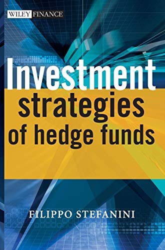 Investment Strategies of Hedge Funds (Wiley Finance Series)