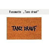 TANZ DRAUF Kokos-Fußmatte Teppich Fußabtreter 40 x 60 cm Geschenkidee Einzug Geburtstag