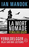 La Mort nomade: Roman