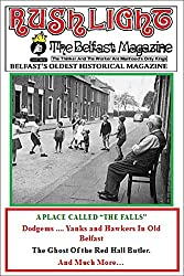 """A PLACE CALLED """"THE FALLS"""" (Rushlight: The Belfast Magazine Book 10)"""