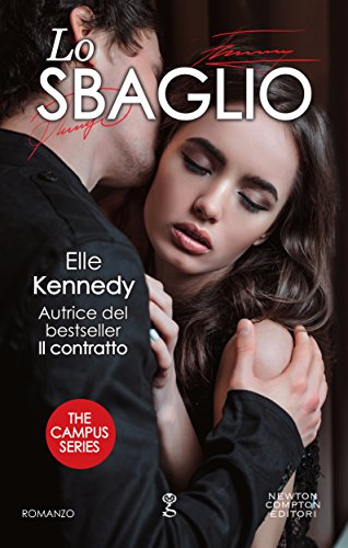 Lo sbaglio (The Campus Series Vol. 2) di [Kennedy, Elle]
