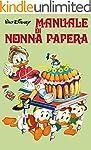 Manuale di Nonna Papera (Manuali Disn...