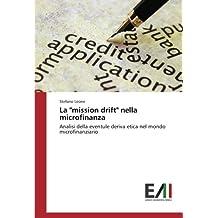 """La """"mission drift"""" nella microfinanza: Analisi della eventule deriva etica nel mondo microfinanziario"""