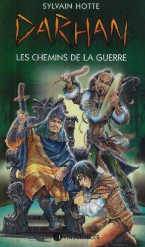 Darhan, Tome 2 : Les Chemins de la guerre