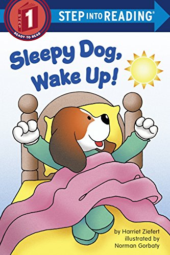Sleepy Dog, Wake Up! (Step Into Reading) por Harriet Ziefert
