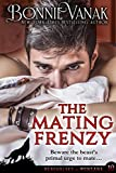 The Mating Frenzy: Werewolves of Montana Book 10