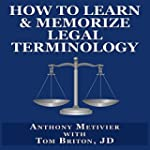 How to Learn & Memorize Legal Termino...