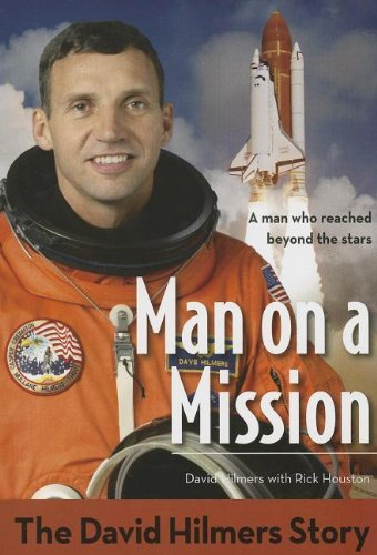 Man on a Mission: The David Hilmers Story (ZonderKidz Biography) by David Hilmers (2013-04-27)