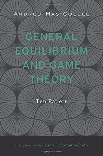 Portada del libro General Equilibrium and Game Theory: Ten Papers by Andreu Mas-Colell (2016-01-04)