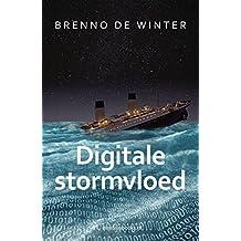 Digitale stormvloed (Dutch Edition)
