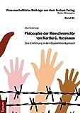 Philosophie der Menschenrechte von Martha C. Nussbaum: Eine Einführung in den Capabilities Approach (Wissenschaftliche Beiträge aus dem Tectum-Verlag, Band 22)