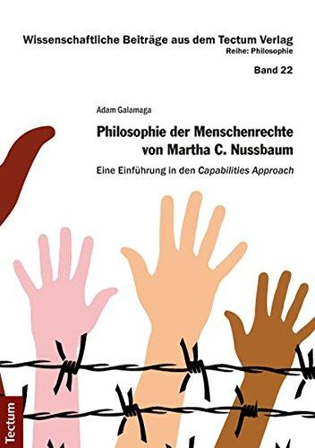 Philosophie der Menschenrechte von Martha C. Nussbaum: Eine Einführung in den Capabilities Approach (Wissenschaftliche Beiträge aus dem Tectum-Verlag)