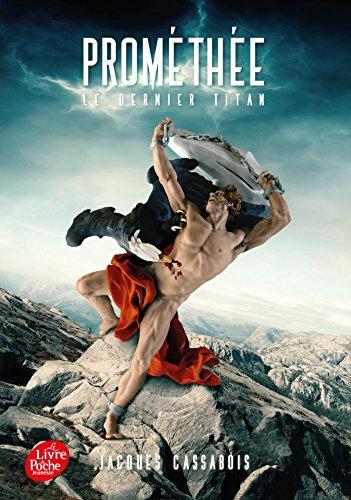 Prométhée - Le Dernier Titan par Jacques Cassabois
