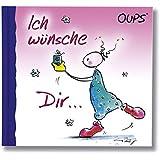 Oups Minibuch: Ich wünsche Dir....