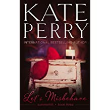 Let's Misbehave (Summerhill Book 3) (English Edition)