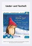 Der kleine Igel und seine besten Freunde: Lieder- und Textheft: 20 Seiten · A5 Heft · Melodien und Text mit Gitarrengriffen, Zwischentexten und Spielanleitungen