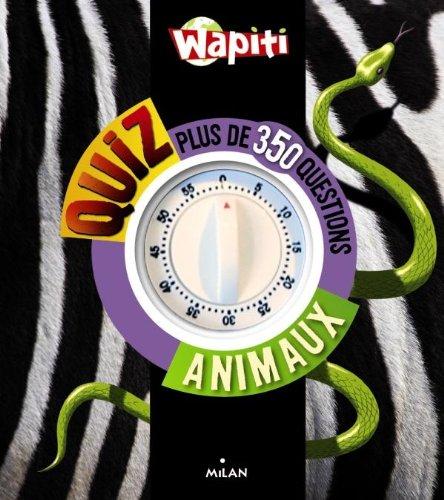 Wapiti Quizz animaux : Plus de 350 questions