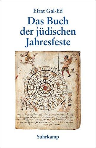 Das Buch der jüdischen Jahresfeste (suhrkamp taschenbuch)