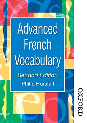Advanced French Vocabulary (Advanced Vocabulary)
