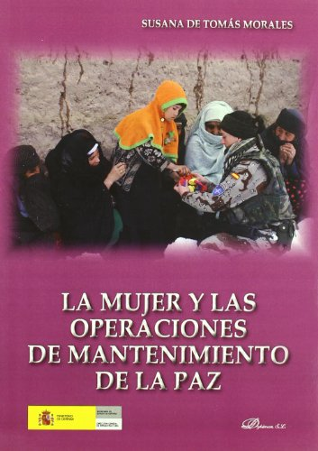 La mujer y las operaciones de mantenimiento de la paz por Susana de Tomás Morales