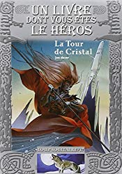 La Tour de Cristal: Loup Solitaire / 17