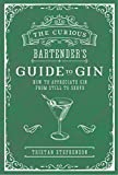 Best Bartender Books - The Curious Bartender's Guide to Gin: How to Review