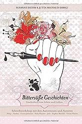 Bittersüße Geschichten: Geschichten vom Leben und Lieben