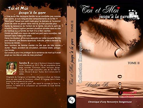 Toi et Moi Jusqu'à la Gare: Tome 2 (French Edition)