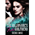 The Billionaire's Fake Girlfriend - Part 3 (Contemporary Romance) (The Billionaire Saga)