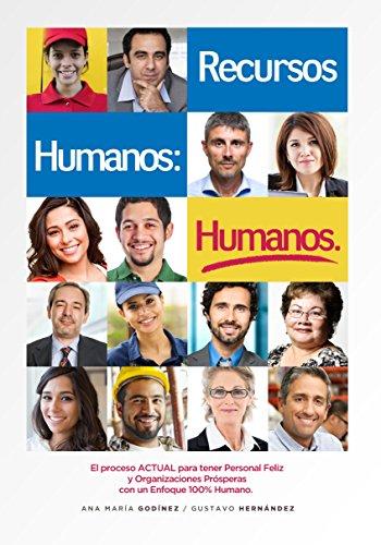 RECURSOS HUMANOS HUMANOS; el Libro DEFINITIVO para aquellos ...
