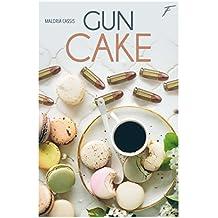 Gun cake - tome 1