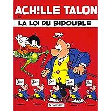 Achille Talon (29) : La loi du bidouble