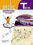 Image de Déclic Maths Tles ES spécifique et spécialité - Livre élève Grand format - Edition 2012