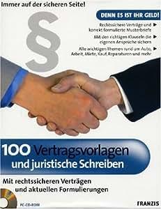 100 Vertragsvorlagen und juristische Schreiben