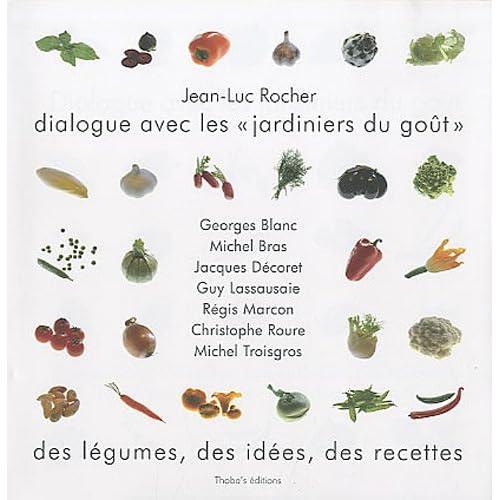 Dialogue avec les jardiniers du goût