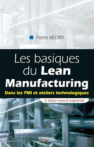 Les basiques du Lean Manufacturing par Pierre Bedry