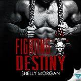 Fighting Destiny: Forsaken Sinners MC Series, Book 2