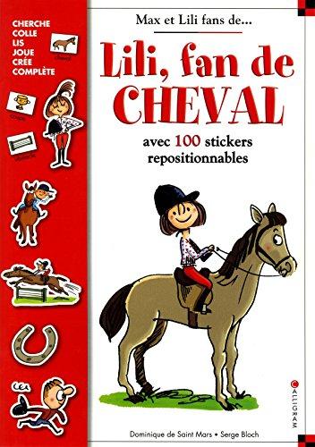 Lili, fan de cheval - Les passions de Max et Lili