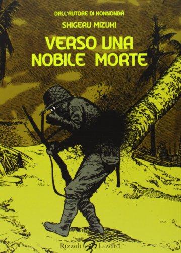 Verso una nobile morte. Ediz. illustrata