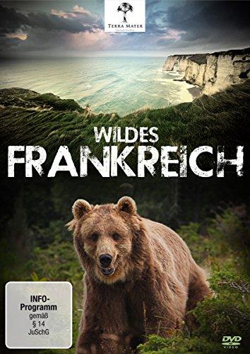 Wildes Frankreich