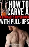 Image de How to Carve a Gymnast's Ripped Back with Pull ups (Bodyweight Bodybuilding Tips