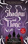 Shadow and Bone: The Grisha #1