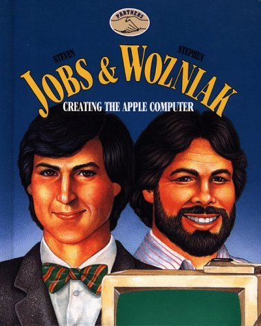 Steven Jobs & Stephen Wozniak: Creating the Apple Computer (Partners) by Keith Elliot Greenberg (1994-09-02)