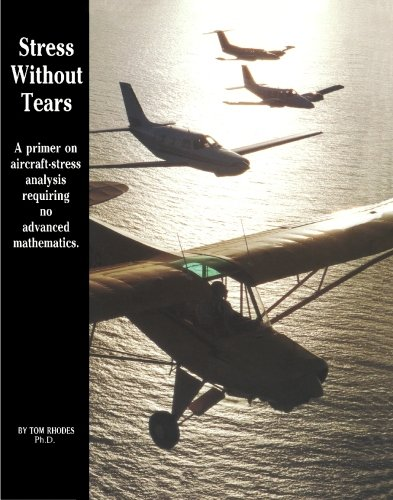 Stress Without Tears: An Aircraft-Stress Primer Requiring No Advanced Mathematics