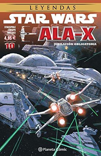 Star Wars Ala X nº 10/10: Jubilación obligatoria