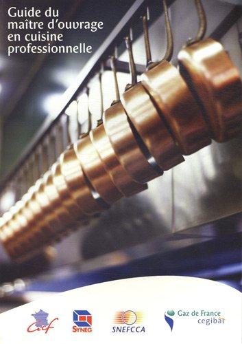 Guide du maître d'ouvrage en cuisine professionnelle par Cegibat