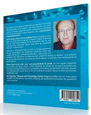 Jungbrunnenwasser: Vom Normalen zum Gesunden mit ionisiertem Wasser - basisches Aktivwasser und saures Oxidwasser verstehen und anwenden