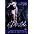 Born To Be Wilde (A Wilde Series Novel)