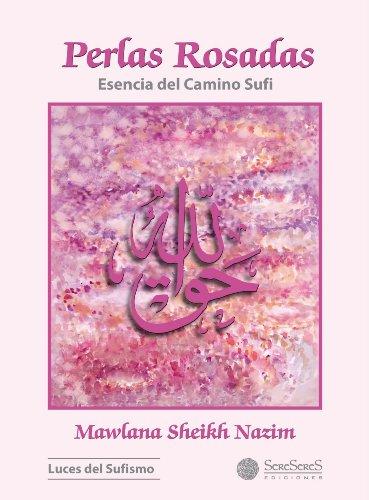 Perlas Rosadas por Mawlana Sheikh Nazim